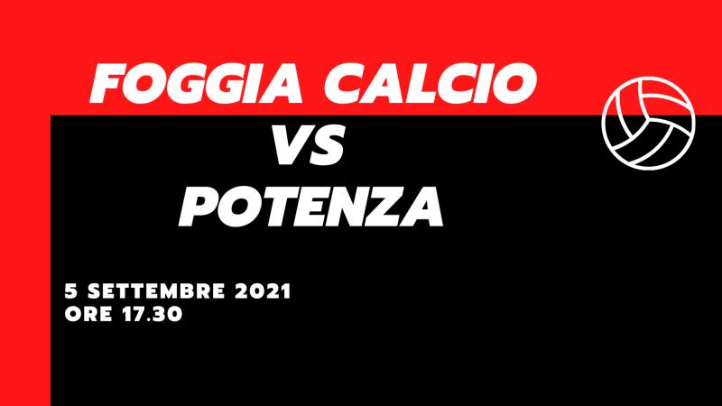Foggia Calcio – Potenza Calcio Le Probabili Formazioni Serie C Seconda Giornata 5 Settembre 2021